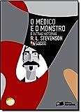 O Médico e o Monstro - Coleção Clássicos Saraiva. Conforme Nova Ortografia
