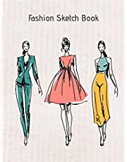 Fashion Sketch Book: My Fashion Design Illustration Workbook , Croquis Templates and Model Draft Sketchpad 8.5x11 inches