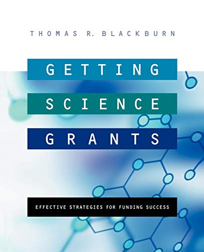 Getting Science Grants: Effective Strategies for Funding...