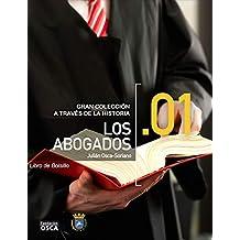Los Abogados: Libro de Bolsillo Los Abogados A través de la historia (Spanish Edition)
