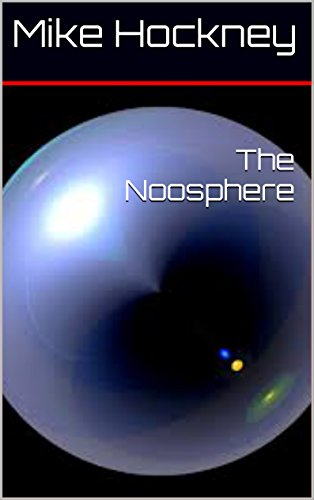 The Noosphere (The God Series Book 9) by [Hockney, Mike]