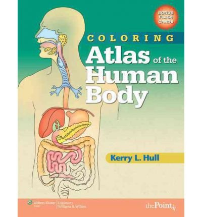 [(Coloring Atlas of the Human Body)] [Author: Kerry L. Hull] published on (March, 2009) ebook