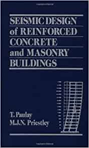 Seismic Design Of Reinforced Concrete And Masonry Buildings Free Download