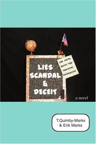 Download Lies, Scandal, and Deceit...: The Truth about the Teaching Profession pdf