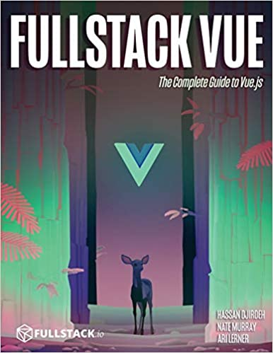Fullstack Vue by Hassan Djirdeh