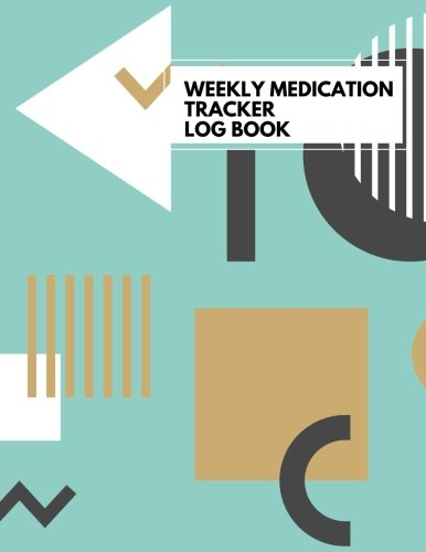 Medication Tracker Log Book: LARGE PRINT Daily Medicine Reminder Tracking, Monitoring Sheets | Treatment History | Tablet Med Organizer, Forms, Record & Plan Appointments (Healthcare) (Volume 5)