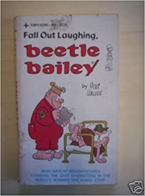Fall Out Laughing, Beetle Bailey: mort walker: 9780448121345