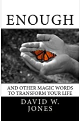 Enough: and Other Magic Words to Transform Your Life Paperback