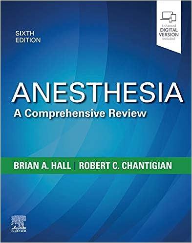Anesthesia: A Comprehensive Review E-Book, 6th Edition