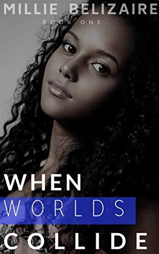worlds collide - 6