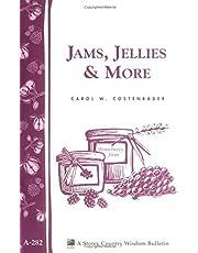Jams, Jellies & More: Storey Country Wisdom Bulletin A-282