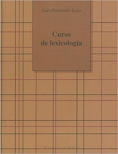 Curso de lexicología (Estudios Linguisticos Y Literarios ...