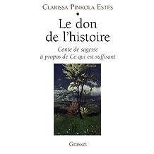 DON DE L'HISTOIRE (LE) : CONTE DE SAGESSE À ...