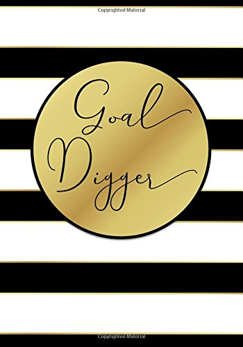 Goal Digger Undated Daily Planner (7 x 10 Inches): A Success Oriented Personal 90 Day Planner with Goal Action Plans and A 25-Day Habit Tracker for ... Business Gifts for Professional Women)