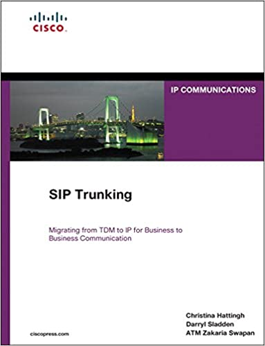 SIP Trunking (paperback): 9781587144417: Computer Science Books