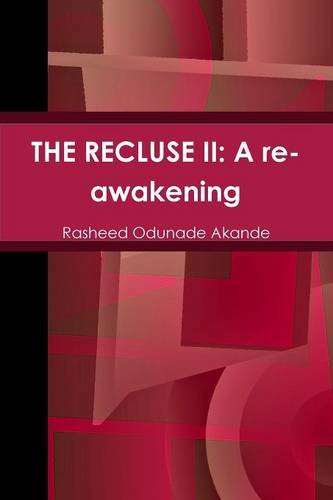 Book: THE RECLUSE II - A re-awakening by Rasheed Odunade Akande