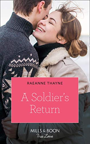A Soldier's Return (Mills & Boon True Love) (The Women of Brambleberry House, Book 4) (English Edition)