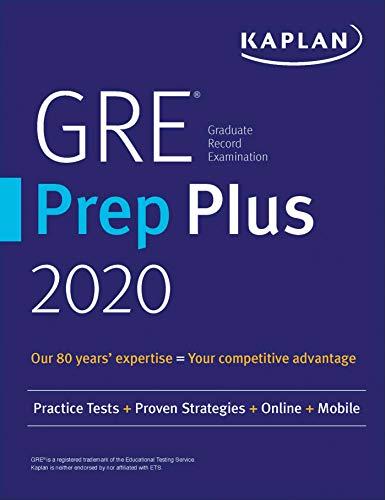 GRE Prep Plus 2020: Practice Tests + Proven Strategies + Online + Video + Mobile...