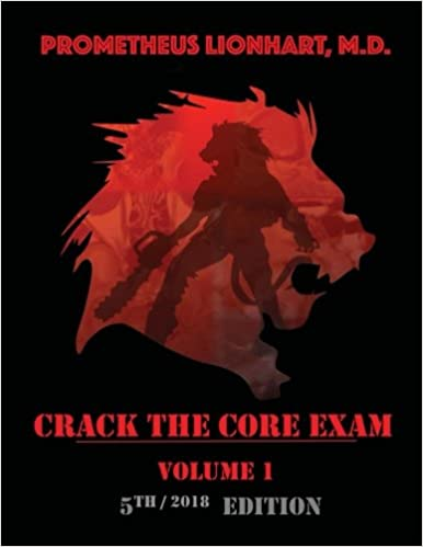 Crack the Core Exam - Volume 1: Strategy guide and