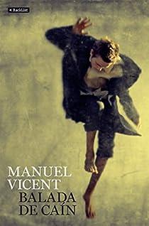 Balada de Caín par Manuel Vicent