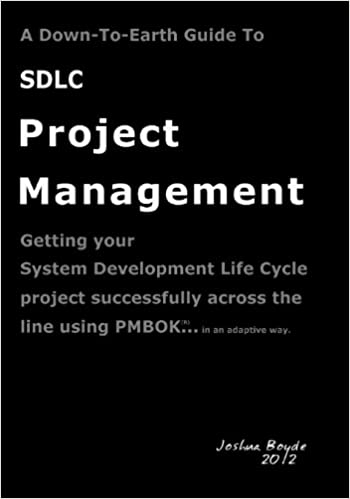 amazon com: a down-to-earth guide to sdlc project management  (9781480038196): joshua boyde: books