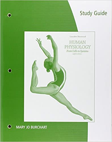 Study guide for sherwoods human physiology from cells to systems study guide for sherwoods human physiology from cells to systems 8th 8th edition fandeluxe Choice Image