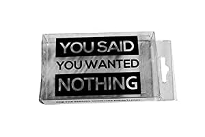 Nothing - You Said You Wanted Nothing by Gears Out