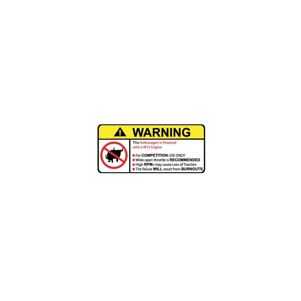 Volkswagen W12 Engine No Bull, Warning decal, sticker