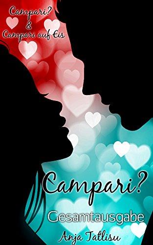 campari-gesamtausgabe-band-1-2-campari-campari-auf-eis-german-edition