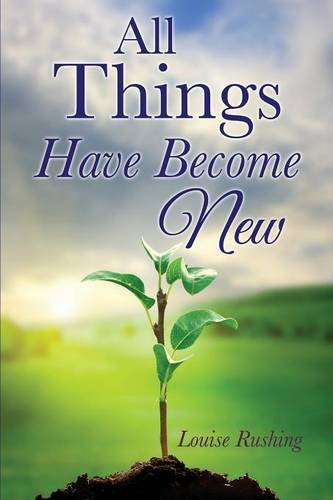 Download All Things Have Become New pdf epub