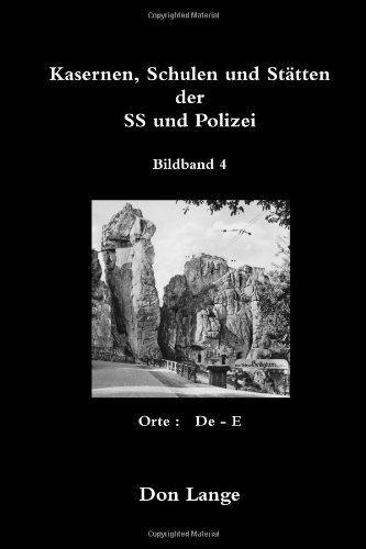 Kasernen, schulen und stätten der ss und polizei / bildband 4 (German Edition) PDF
