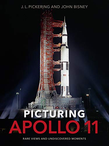 Picturing Apollo 11: Rare Views and Undiscovered Moments