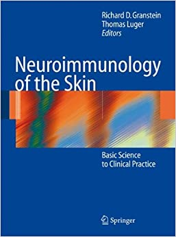 Neuroimmunology of the Skin: Basic Science to Clinical Practice