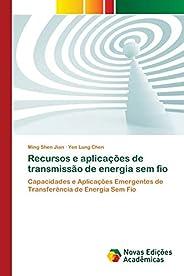 Recursos e aplicações de transmissão de energia sem fio