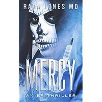 MERCY: An ER Thriller (ER Crimes, The Steele Files)