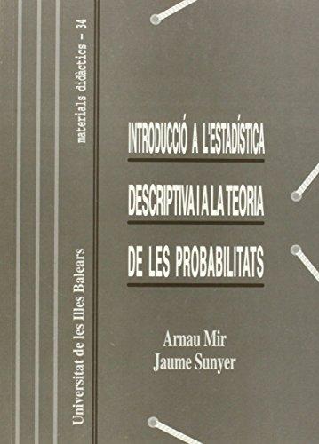Descargar Libro Introducció A L'estadística Descriptiva I A La Teoria De Les Probabilitats Arnau Mir