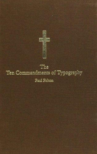The Ten Commandments of Typography/Type Heresy: Breaking the Ten Commandments of Typography