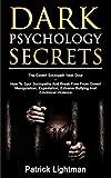 Dark Psychology Secrets: The Covert Sociopath