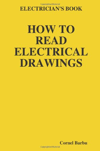ELECTRICIAN'S BOOK HOW TO READ ELECTRICAL DRAWINGS