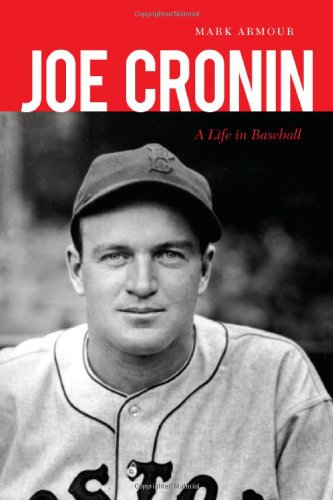 Download Joe Cronin: A Life in Baseball pdf