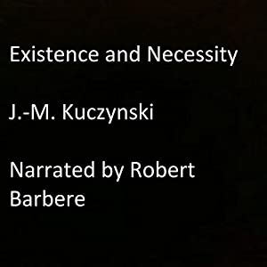 Existence and Necessity Audiobook