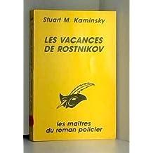 LES VACANCES DE ROSTNIKOV