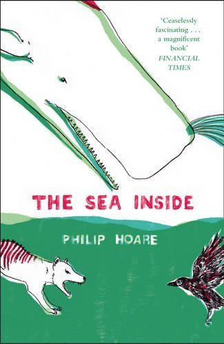 The Sea Inside by Hoare, Philip (2014) Paperback