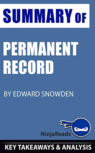 Summary of Permanent Record: by Edward Snowden: Key Takeaways & Analysis Included See more