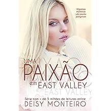 Uma Paixão em East Valley