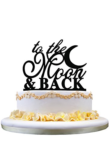 e Topper- To The Moon & Back Cake Topper, Wedding Cake Decorating ()