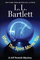 When The Spirit Moves You (A Jeff Resnick Mystery)