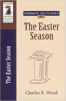Sermon Outlines on Easter Season (Sermon Outlines (Kregel))