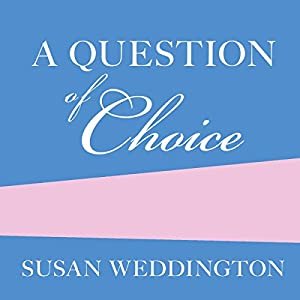 A Question of Choice Audiobook