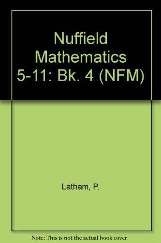 Nuffield Mathematics 5-11: Bk. 4 (NFM)